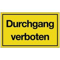 PROMAT Hinweiszeichen Durchgang verboten L250xB150mm gelb schwarz Ku.