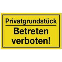 PROMAT Hinweiszeichen Privatgrundstück/Betreten verboten! L250xB150mm gelb schwarz Ku.