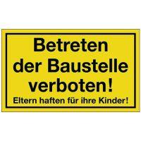 PROMAT Hinweiszeichen Betreten der Baustelle verboten L250xB150mm gelb schwarz Ku.