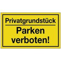 PROMAT Hinweiszeichen Privatgrundstück/Parken verboten! L250xB150mm gelb schwarz Ku.