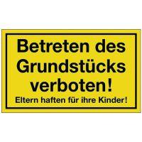 PROMAT Hinweiszeichen Grundstück betreten verboten L250xB150mm gelb schwarz Ku.
