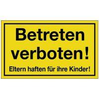 PROMAT Hinweiszeichen Betreten verboten L300xB200mm gelb schwarz Ku.